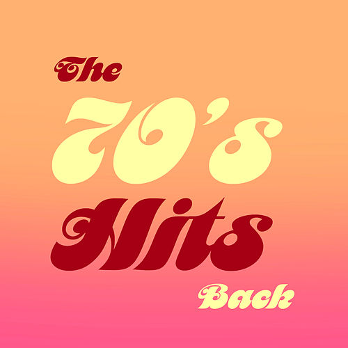 The 70's Hits Back de Various Artists