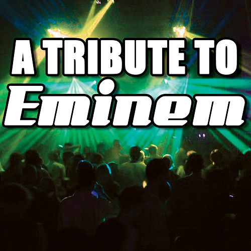A Tribute To Eminem von Various Artists