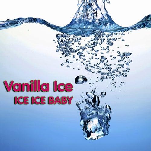 Ice Ice Baby (Re-Recorded Version) von Vanilla Ice