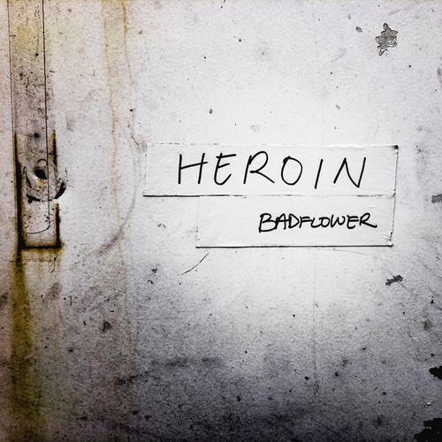 Heroin (Rock Edit) by Badflower