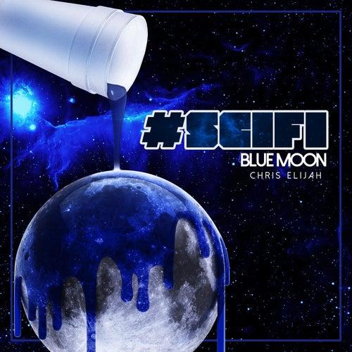 #Scifi Bluemoon by Chris Elijah
