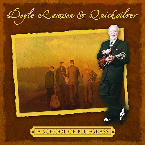 A School Of Bluegrass de Doyle Lawson