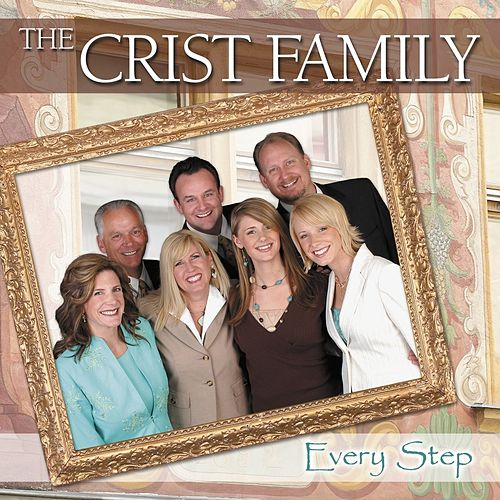 Every Step by Crist Family