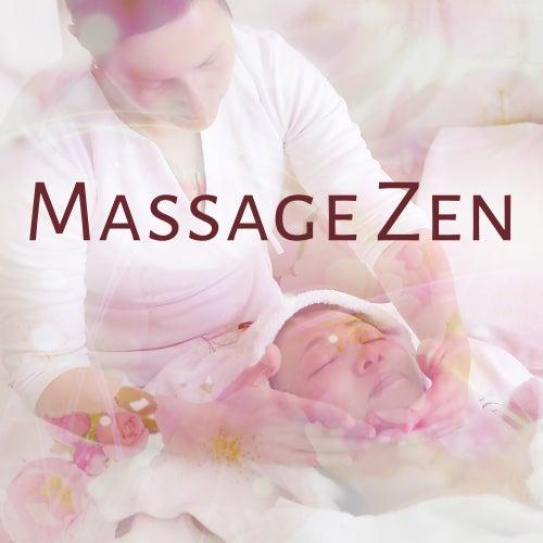 Massage Zen - Calming Sounds of Nature, Total Relaxation, Zen, Massage, Spa, Wellness, Pure Relax de Massage Tribe