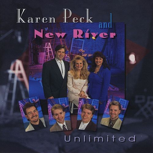 Unlimited by Karen Peck & New River