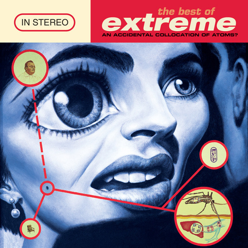 The Best Of Extreme - An Accidental Collision Of Atoms by Extreme