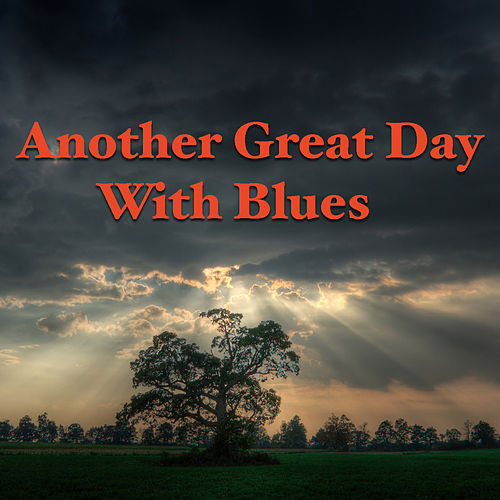 Another Great Day With Blues de Various Artists