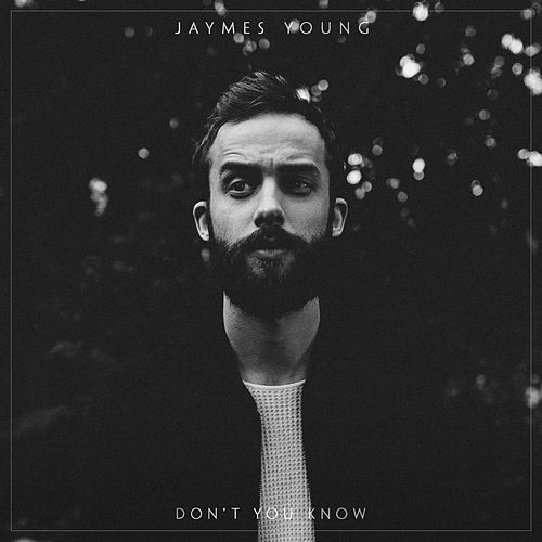 Don't You Know de Jaymes Young