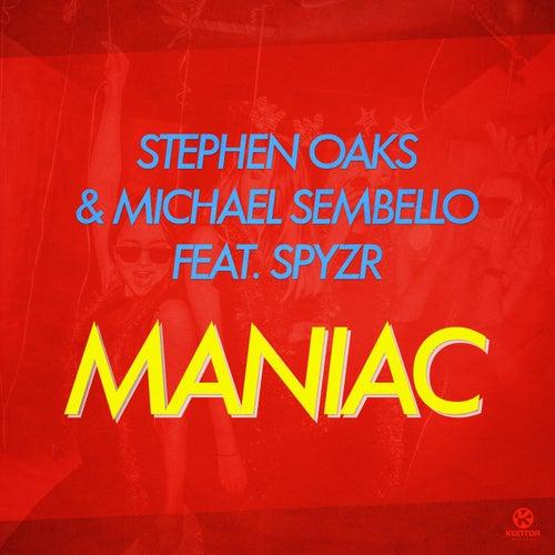 Maniac (feat. SPYZR) by Stephen Oaks