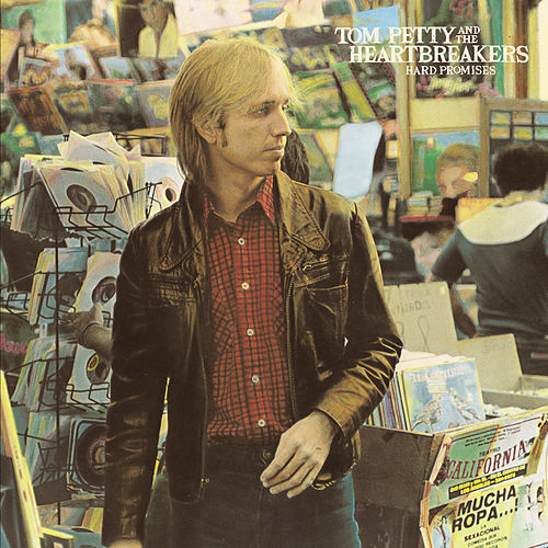 Hard Promises by Tom Petty