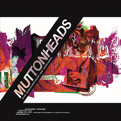 To You (Remixes) by Muttonheads