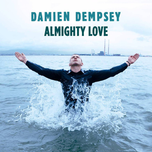 Almighty Love (Deluxe Version) by Damien Dempsey