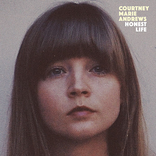 Honest Life by Courtney Marie Andrews