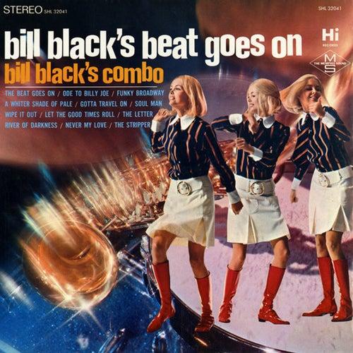 Bill Black's Beat Goes On by Bill Black's Combo