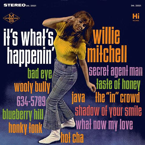 It's What's Happenin' de Willie Mitchell