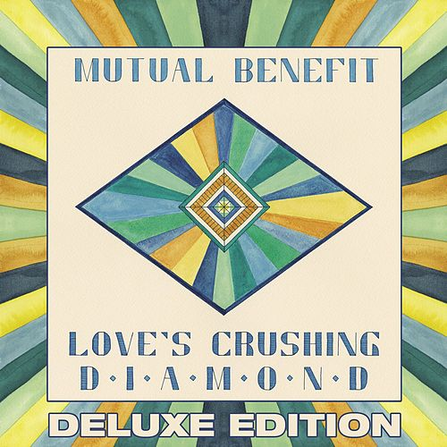 Love's Crushing Diamond (Deluxe Edition) de Mutual Benefit