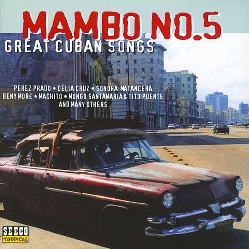 Mambo No. 5 & Other Great Cuban Hits de Various Artists
