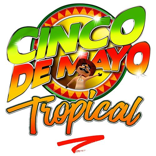 Cinco de Mayo Tropical de Various Artists