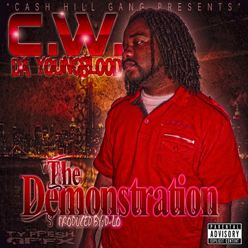 The Demonstration by CW Da Youngblood