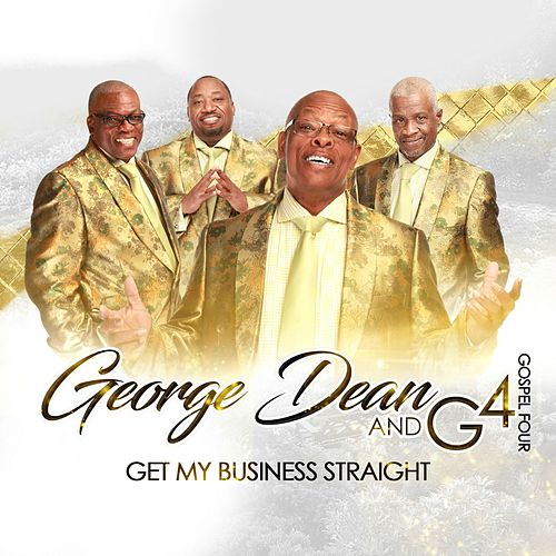 Get My Business Straight by The Gospel Four