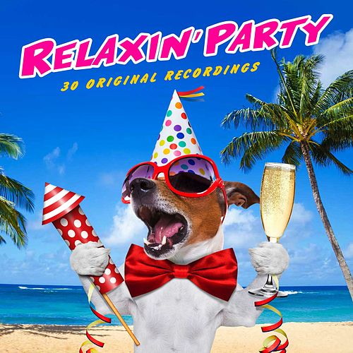 Relaxin' Party di Various Artists