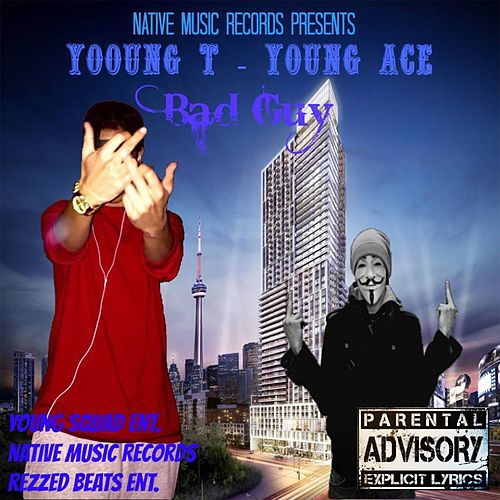 Bad Guy by Young Ace