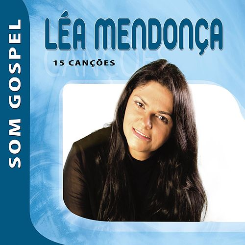 Léa Mendonça - Som Gospel de Léa Mendonça