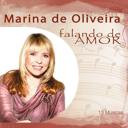 Marina de Oliveira Falando de Amor von Various Artists
