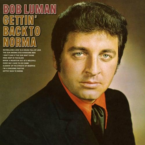 Getting Back to Norma de Bob Luman