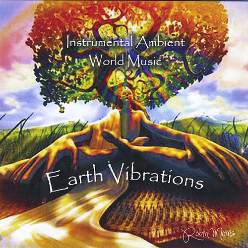 Earth Vibrations de Robin Morris