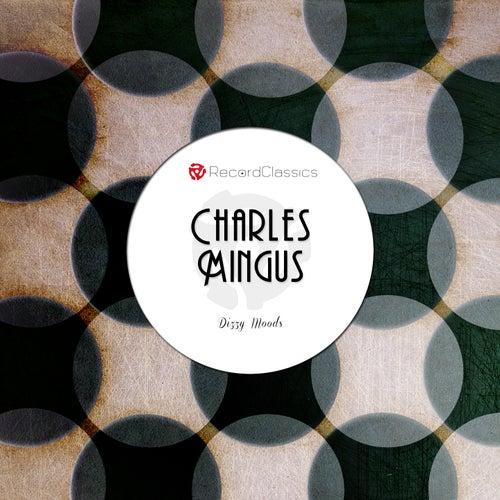 Dizzy Moods di Charlie Mingus
