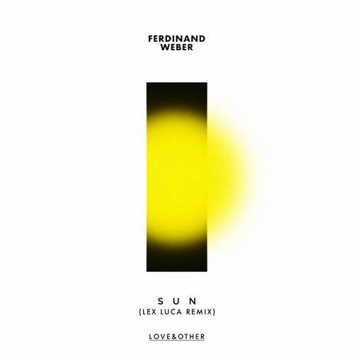 Sun (Lex Luca Remix) de Ferdinand Weber