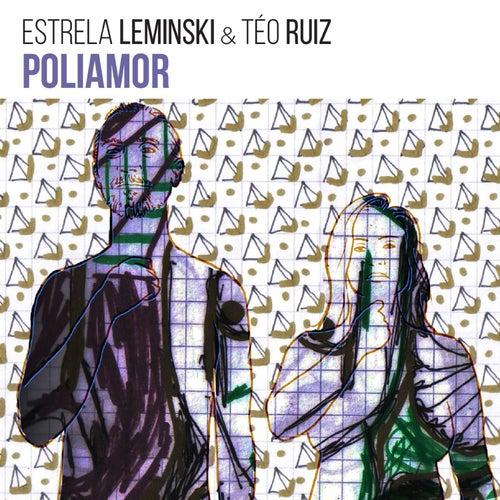 Poliamor de Estrela Leminski & Téo Ruiz