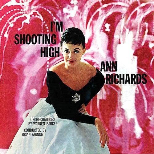 I'm Shooting High (Remastered) de Ann Richards