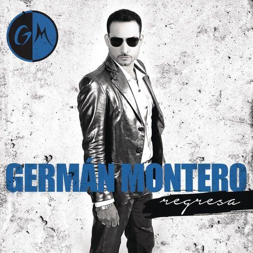 Regresa by Germán Montero