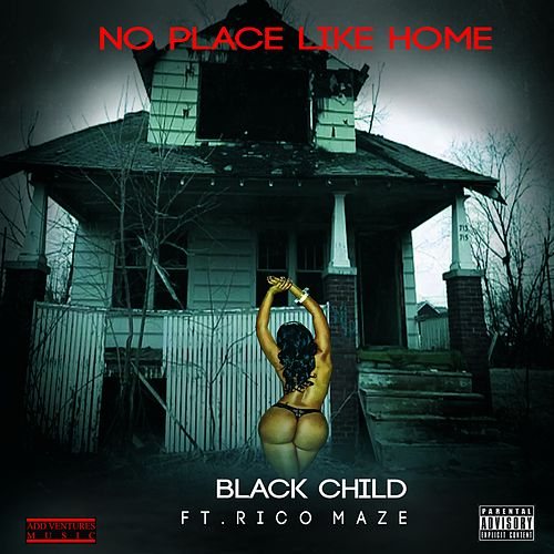 No Place Like Home (feat. Ricco Maze) de Irv Gotti