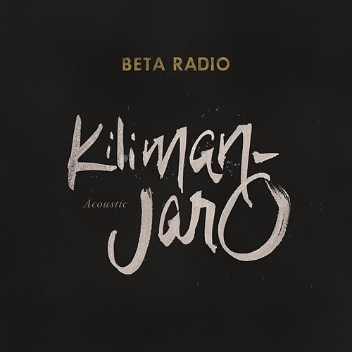 Kilimanjaro (Acoustic) de Beta Radio