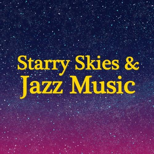 Starry Skies & Jazz Music de Various Artists