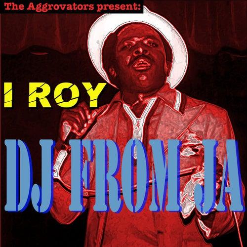 DJ from JA de I-Roy