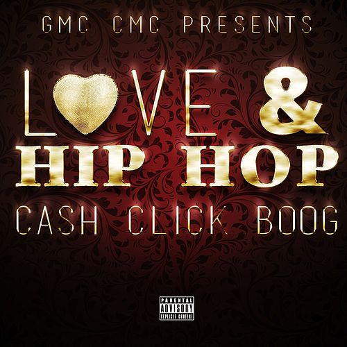 Love & Hip Hop von Cash Click Boog