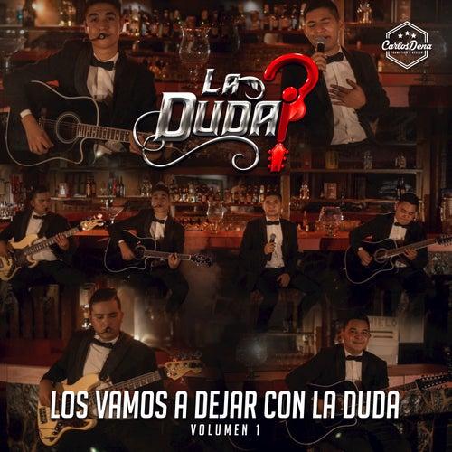Los Vamos A Dejar Con La Duda, Vol. 1 von Duda (br)
