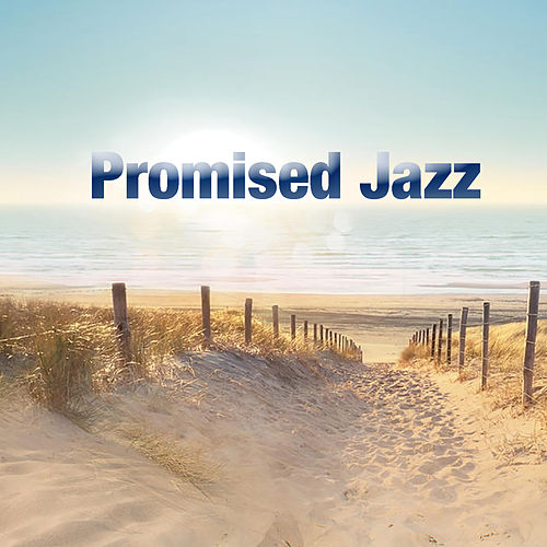 Promised Jazz von Various Artists
