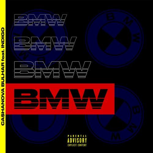 B.M.W. by CA$HANOVA BULHAR