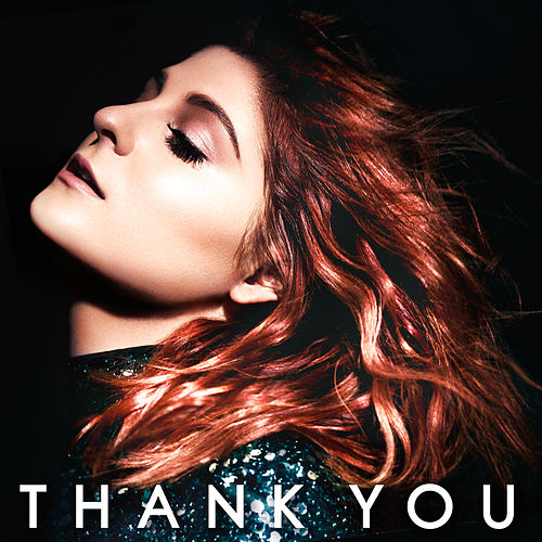 Thank You (Deluxe Version) von Meghan Trainor