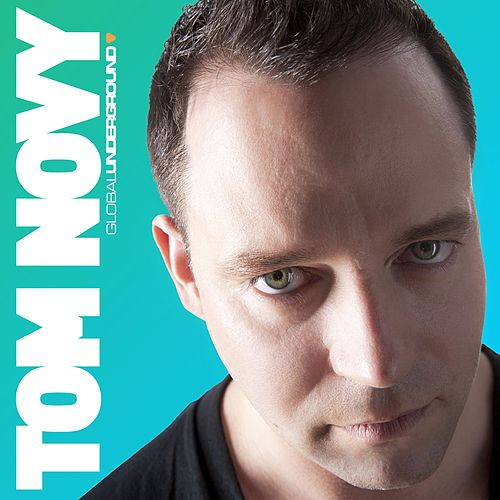 Global Underground: Tom Novy by Tom Novy