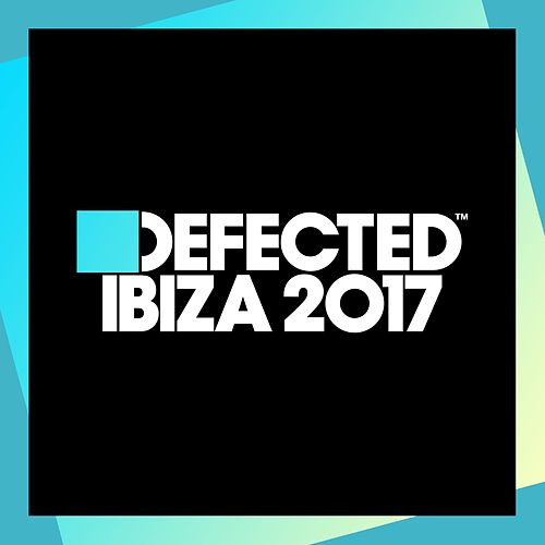 Defected Ibiza 2017 (Mixed) fra Simon Dunmore