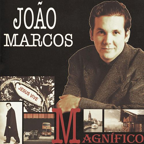 Magnífico de João Marcos