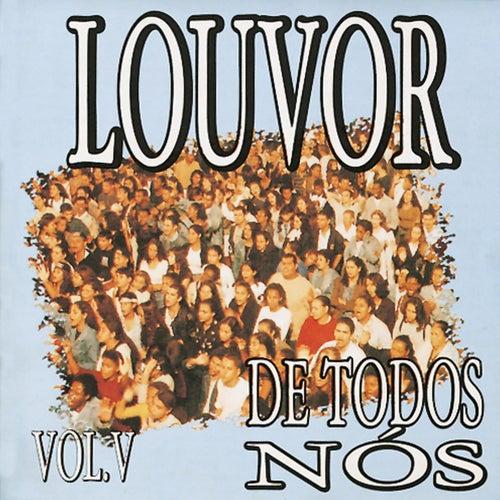 Louvor de Todos Nós Vol.5 by Various Artists