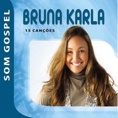 Bruna Karla - Som Gospel de Bruna Karla