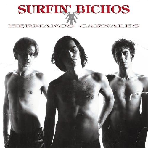 Hermanos Carnales (Remasterizado) by Surfin Bichos